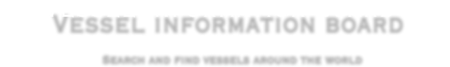 Vessel information board. Serch and find bulk vesselsaround the world.